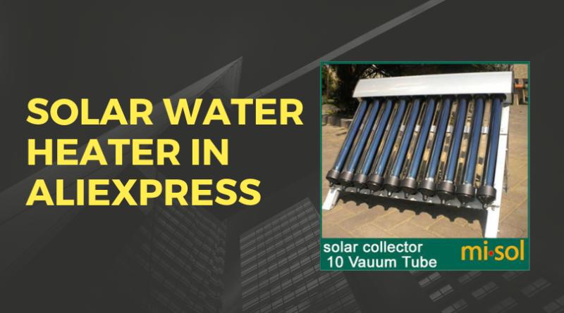 Solar water heater in aliexpress