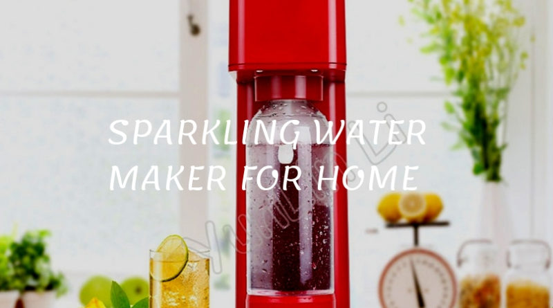 sparkling water or soda water maker