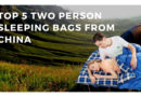 Top 5 Adult Two Person Sleeping bags from China